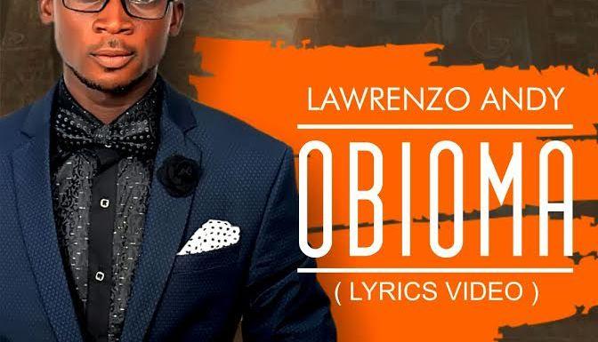 #Lyrics Video : Obioma (Good Heart) – Lawrenzo (@LawrenzoAndy7) || Cc @Gzenter10ment  @tpraiz_official