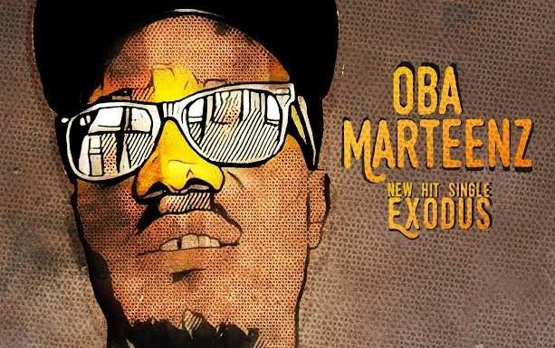 #Music :  Exodus ~ Oba Marteenz [@obamarteenzofficial @djgosporella]