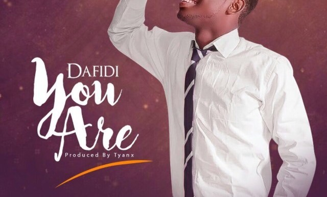 #Music : You Are – Dafidi (@Davepians) || @Pricherman116