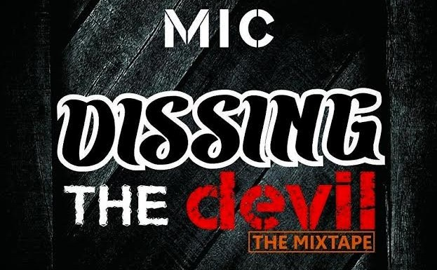 #Music : Dissing The Devil – Mic (@Flashy_mickey) || Cc @Peepsandglances