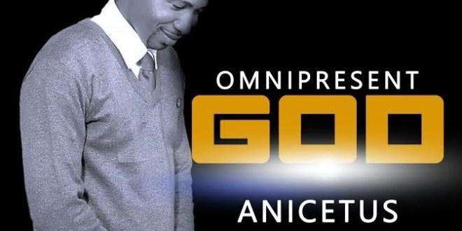 Anicetus - OMNIPRESENT GOD