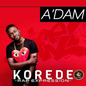 KOREDE [RAP EXPRESSION]- A'DAM
