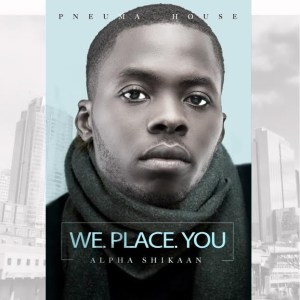 """""""We Place You"""""""