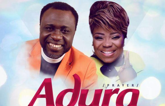 Audio : Adura [Prayer] – Empraiz Ft. Efe Nathan [Prod. by Wole Oni] || @empraiz @efediva @iamwoleoni