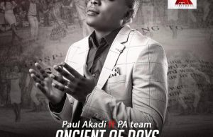 Official Video : Ancient of Days - Paul Akadi - Ft. PA Team 247gvibes