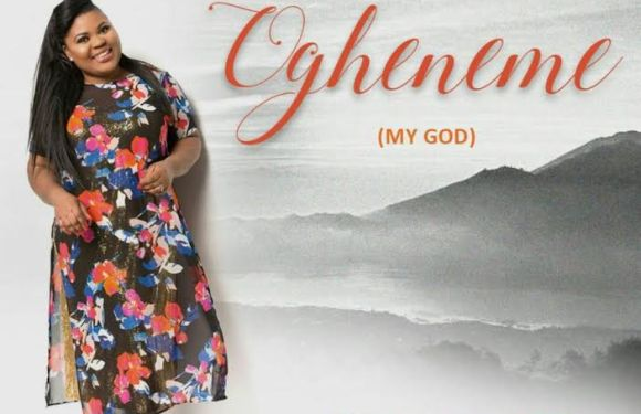 "#Audio : Passionate Worshipper, Eunice U. Releases Debut Single ""Ogheneme (My God)"" 