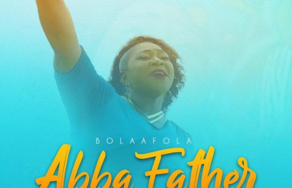 #OfficialVideo:  Abba Father – Bolaa fola (@bolaafola)