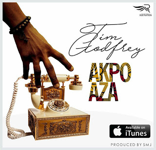 "TIM GODFREY RELEASES NEW SONG ""AKPO AZA"" (BEFORE YOU CALL HE HAS DONE IT) @TIMGODFREYWORLD"