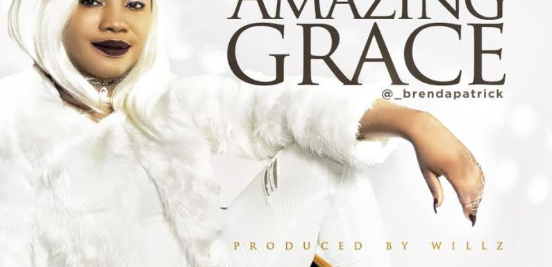 BRENDA PREMIERS NEW SINGLE 'AMAZING GRACE' || @_brendapatrick