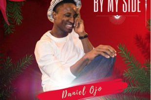 By-my-side-Daniel-Ojo-Birthday-Release