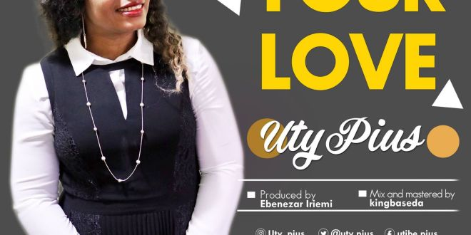 Uty Pius - Your Love 1