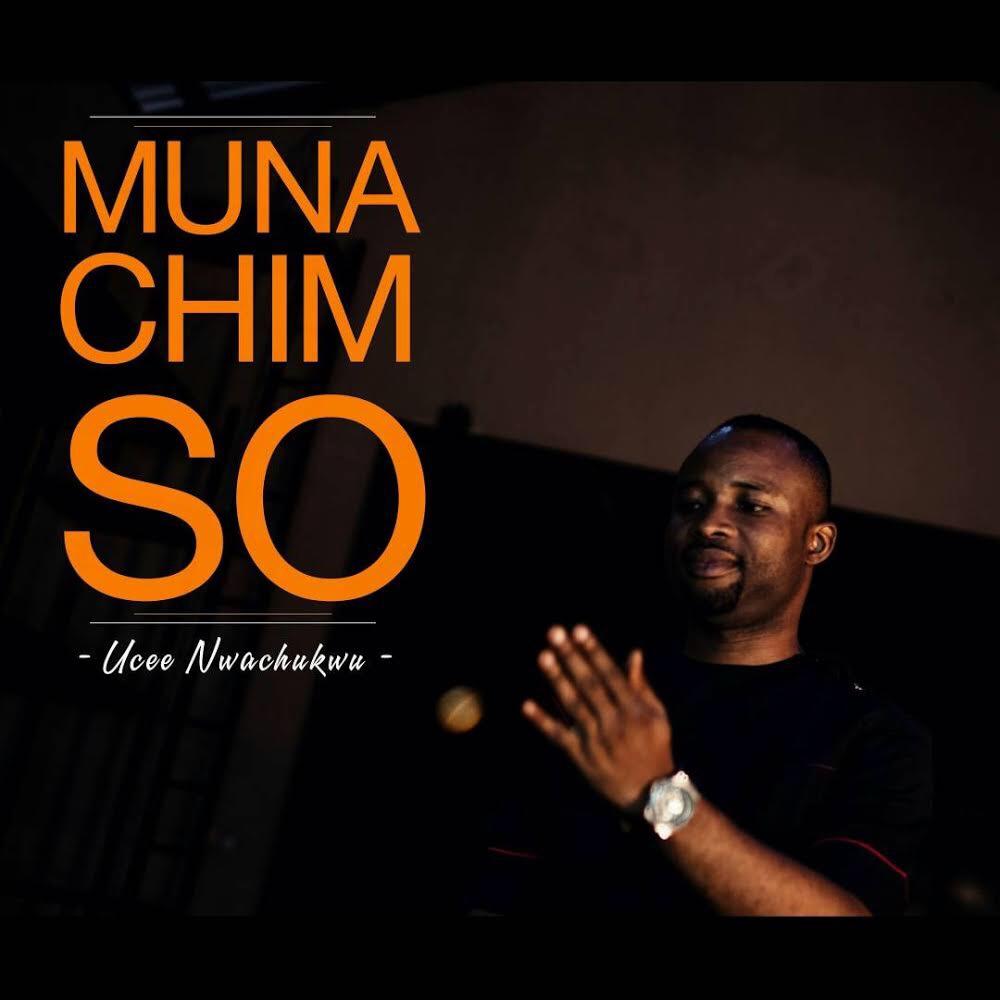 (AUDIO) : Ucee Nwachukwu - Munachimso [@UceeNwachukwu]