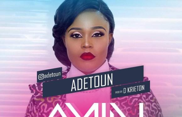"""(AUDIO) : """"Amin"""" – Adetoun @Adetoun_pf [#AminByAdetoun]"""