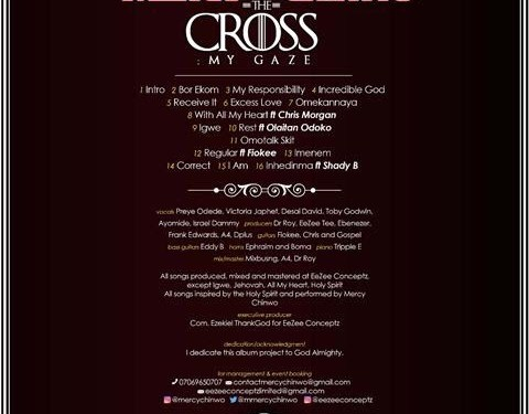 "(AUDIO) : Mercy Chinwo Releases Debut Album ""The Cross My Gaze"" – Available Online"