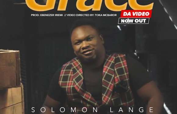 "(VIDEO) : ""Grace"" – Solomon Lange"