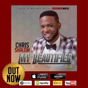chris shalom - my beautifier album