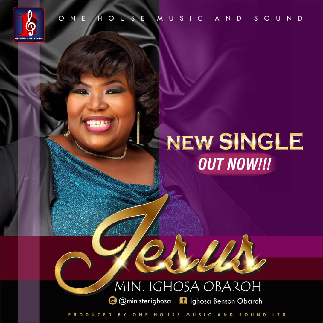 #Music : Jesus - Ighosa Benson Obaroh