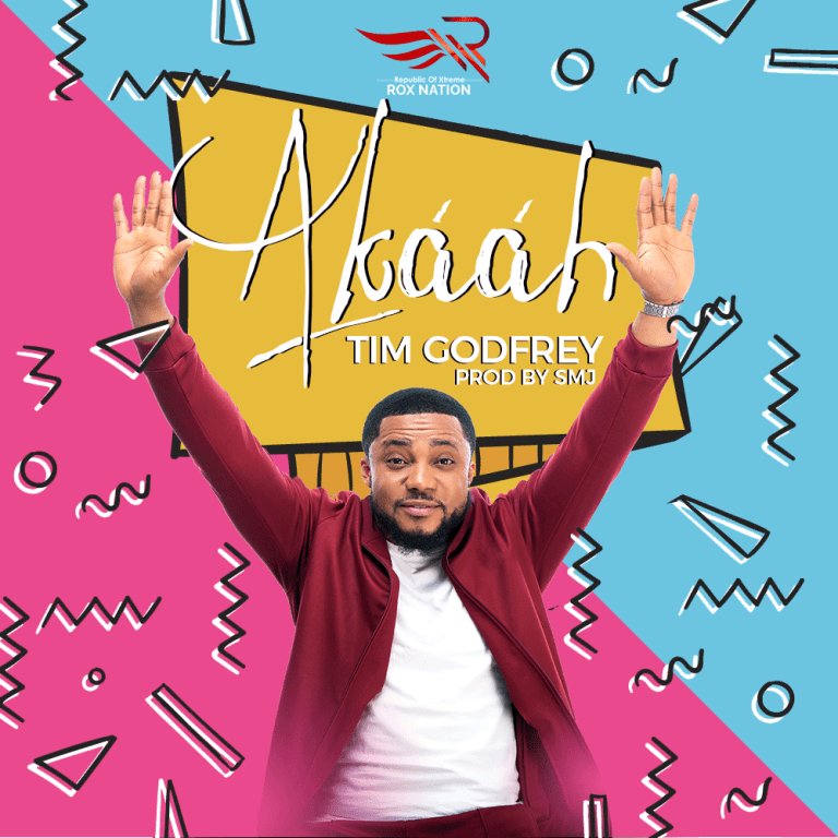 #Music: Akaah - Tim Godfrey || @timgodfreyworld