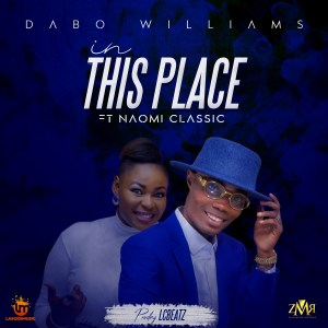 in this place - dabo williams