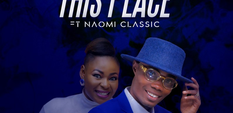 #Music : In This Place – Dabo Williams ft Naomi Classik || @dabowilliam