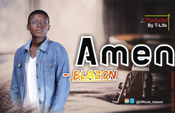 MUSIC: Amen – Blazon