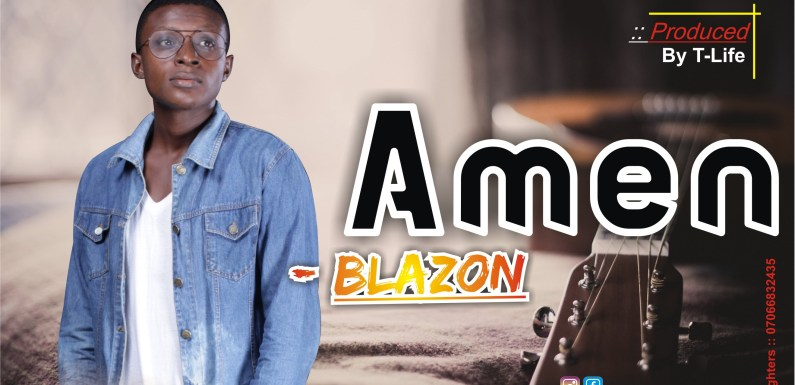 MUSIC: Amen – Blazon