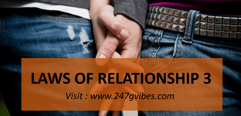 #Article : Laws Of Relationship 3