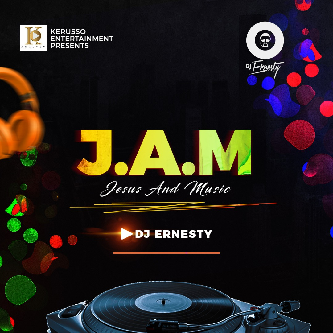 #Mixtape : Jesus And Music - Dj Ernesty || @djernesty @kerussoent