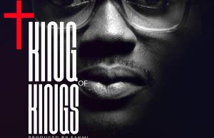 KING of kings [Prod by Sanmi Mathew]
