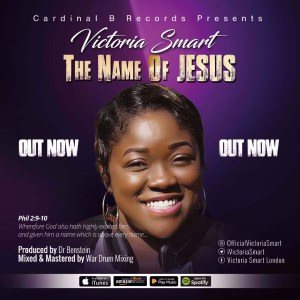 Victoria Smart - the name of jesus - www.247gvibes.com
