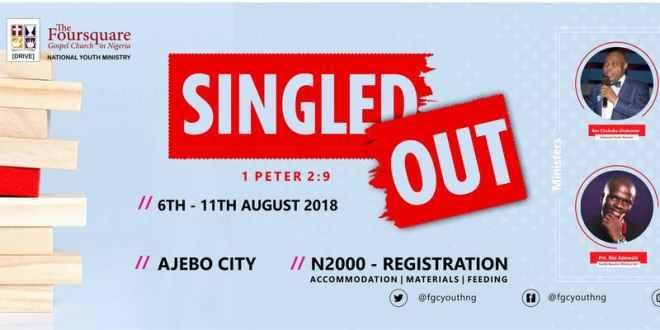 KC 2018 LIVE STREAM - FOURSQUARE GOSPEL CHURCH IN NIGERIA YOUTH CAMP 2018 : #SINGLEDOUT