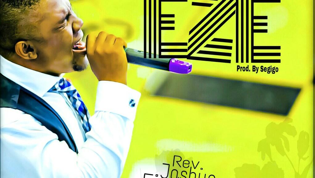 Eze - Joshua Ejorheya