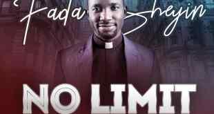 Fada Sheyin No Limit album