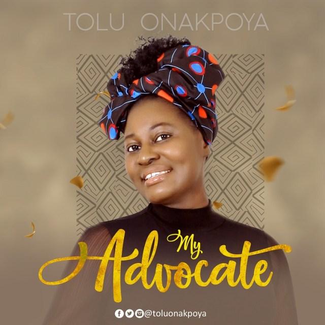 MY ADVOCATE - Tolu Onakpoya