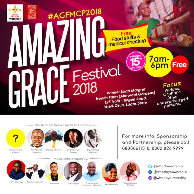 Solomon Johnson presents Amazing Grace Festival 2018, An End of The Year Outreach Event.