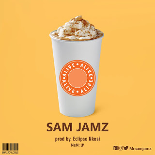 New Music Video: Alive – Sam Jamz | @MrSamJamz