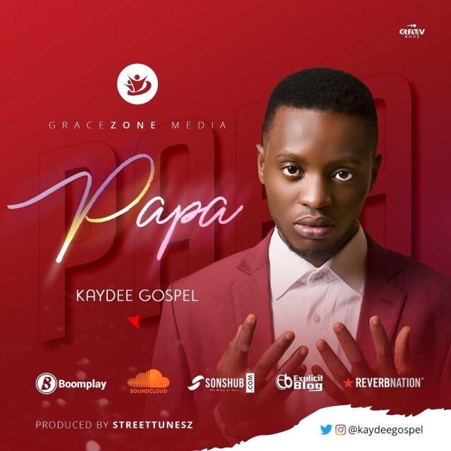 Download papa by kaydee gospel