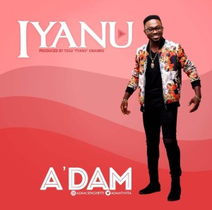 Iyanu - Adam