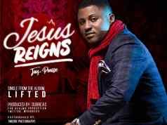 Jesus reigns - Jay praise