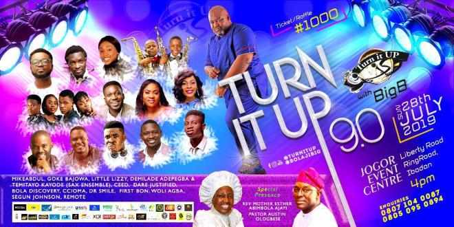 Event: Turn It Up With Big B 2019 | 28th July | @bolajibig