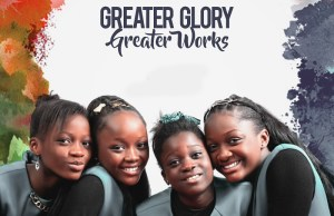 Greater Glory, Greater Works - Triumphant Sisters - www.247gvibes.com