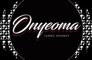 Onyeoma Ft. Jessi Alvarez - Jumbo Aniebiet | 247GVIBES.COM