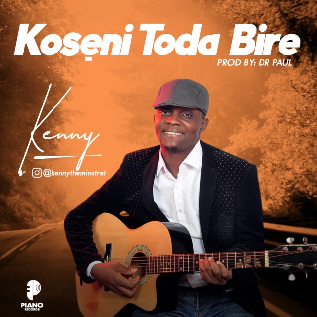 Koseni Toda Bire - Kenny