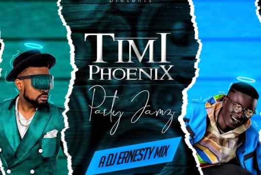 TIMI PHOENIX PARTY JAMZ by DJ Ernesty
