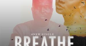 Breathe - Onoslemmy Ft. Wati