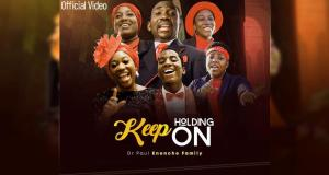 Dunamis International Gospel Centre first family the Enenche's returns with another powerful song 'Keep Holding On'.