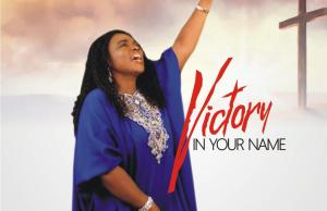 Victory In Your Name By Aity Dennis