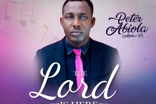 The Lord Is Here - Peter Abiola