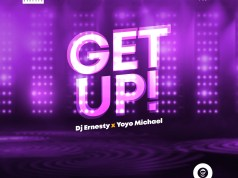 Dj-Ernesty-x-Yoyo-Get Up
