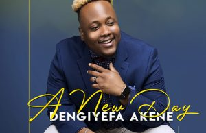 Dengiyefa Akene - A New Dawn